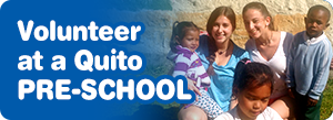 Volunteer at a Pre-School in Quito